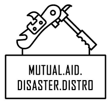 Mutual Aid Disaster Distro